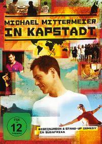 Cover Michael Mittermeier - Michael Mittermeier in Kapstadt [DVD]